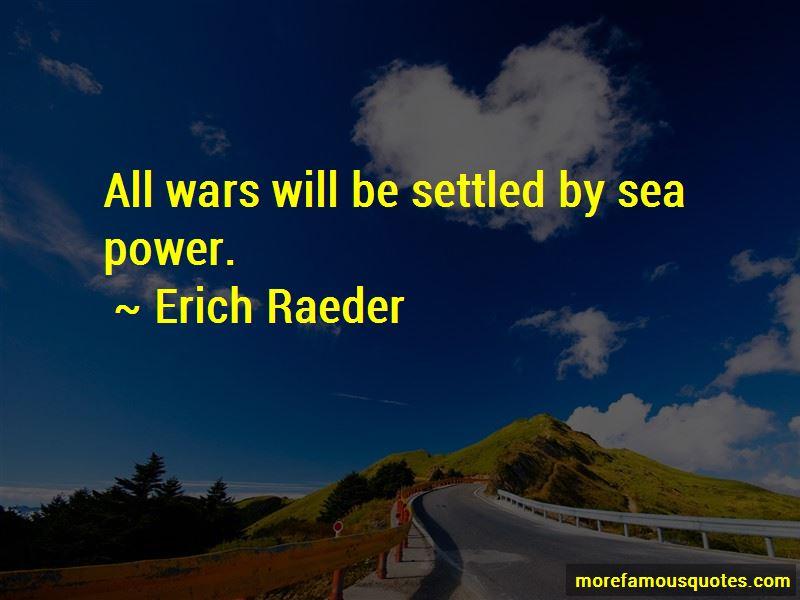 Erich Raeder Quotes Pictures 2