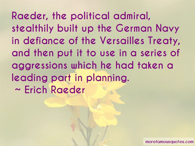 Erich Raeder Quotes
