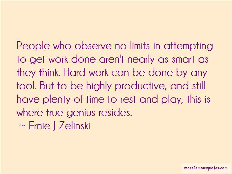 Ernie J Zelinski Quotes Pictures 3