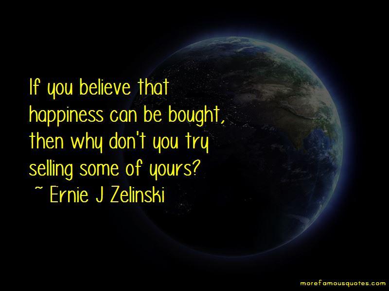 Ernie J Zelinski Quotes Pictures 4