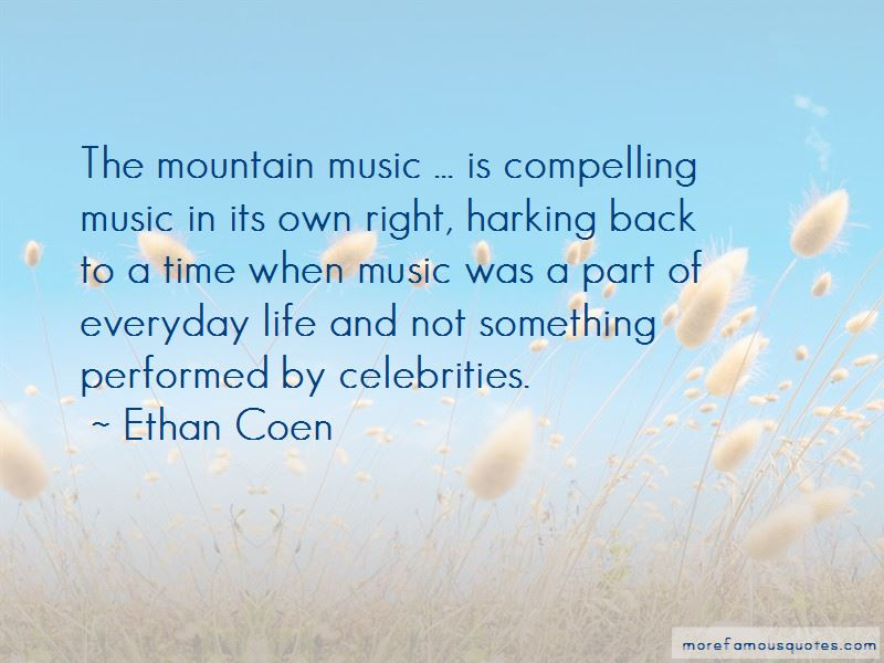 Ethan Coen Quotes Pictures 2
