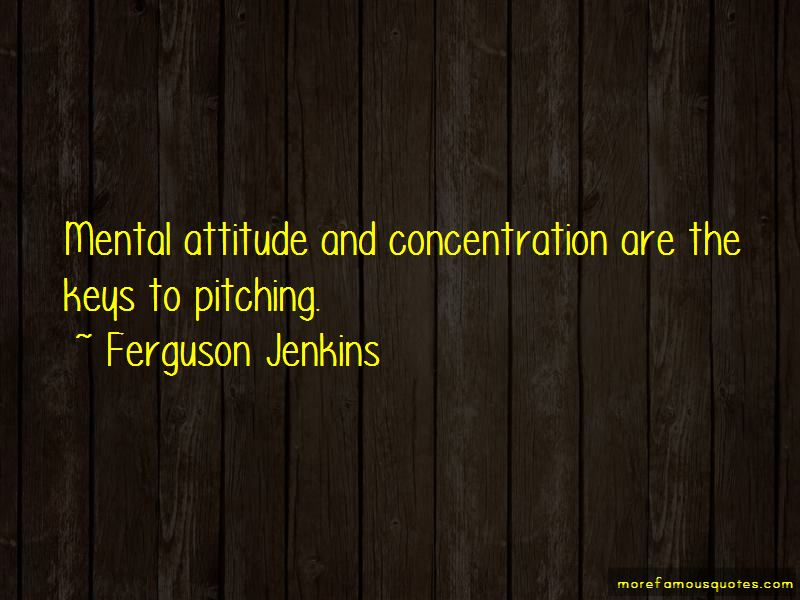 Ferguson Jenkins Quotes Pictures 3