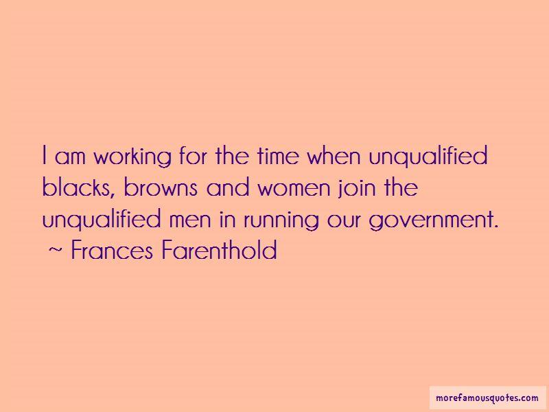Frances Farenthold Quotes