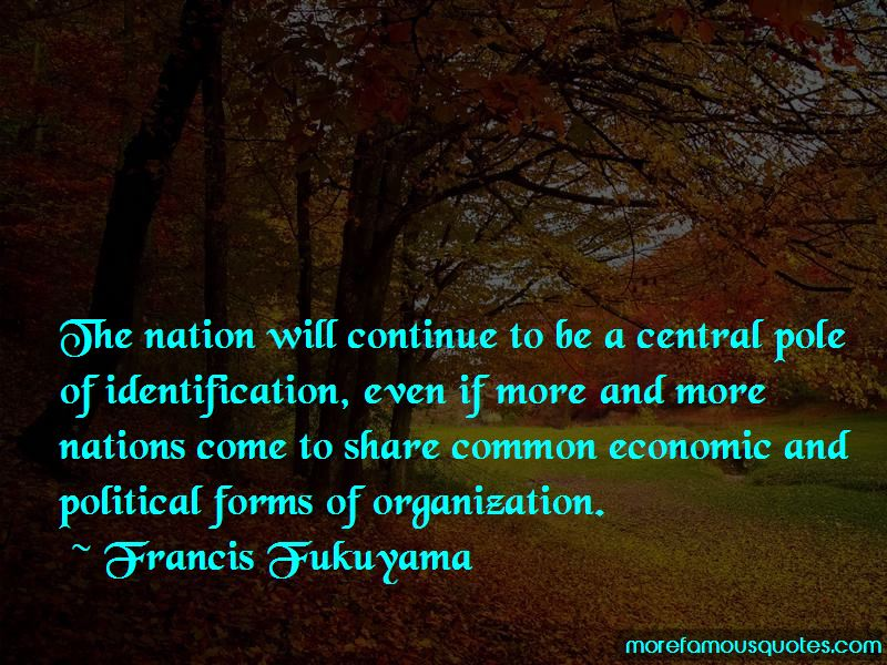 Francis Fukuyama Quotes Pictures 2
