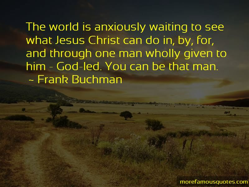 Frank Buchman Quotes Pictures 2