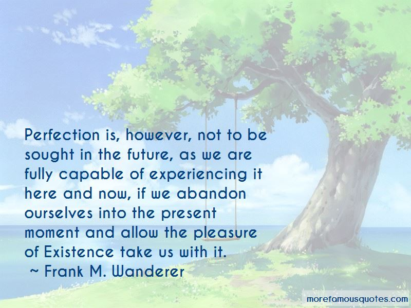 Frank M. Wanderer Quotes Pictures 2