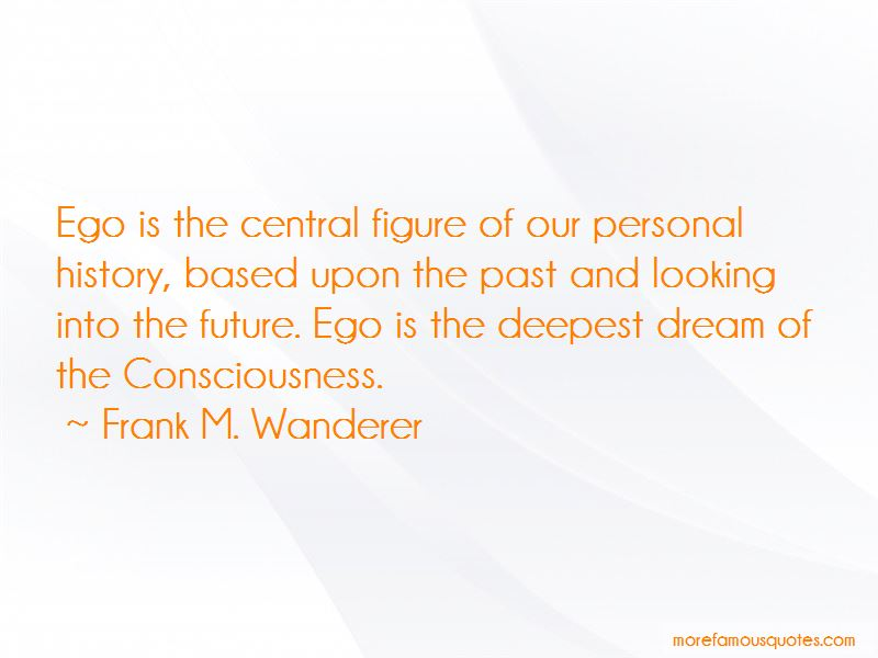 Frank M. Wanderer Quotes Pictures 3