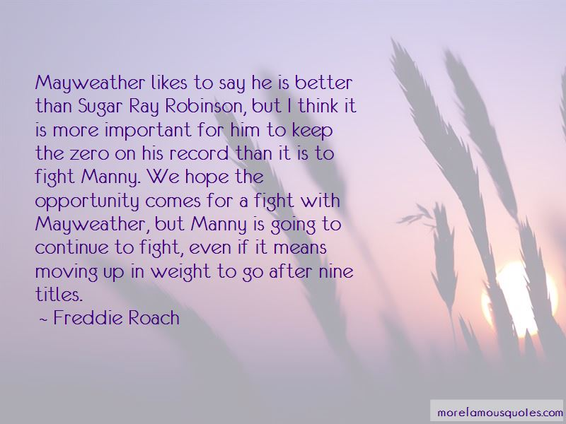 Freddie Roach Quotes