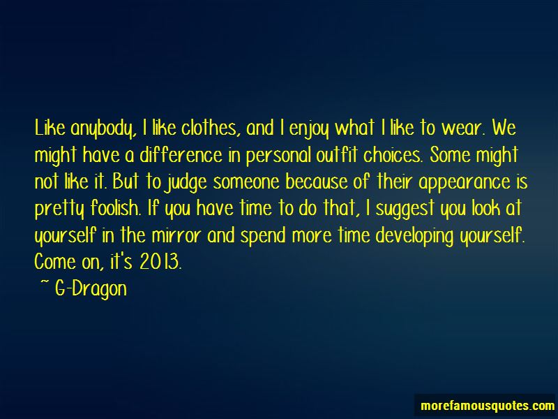 G-Dragon Quotes