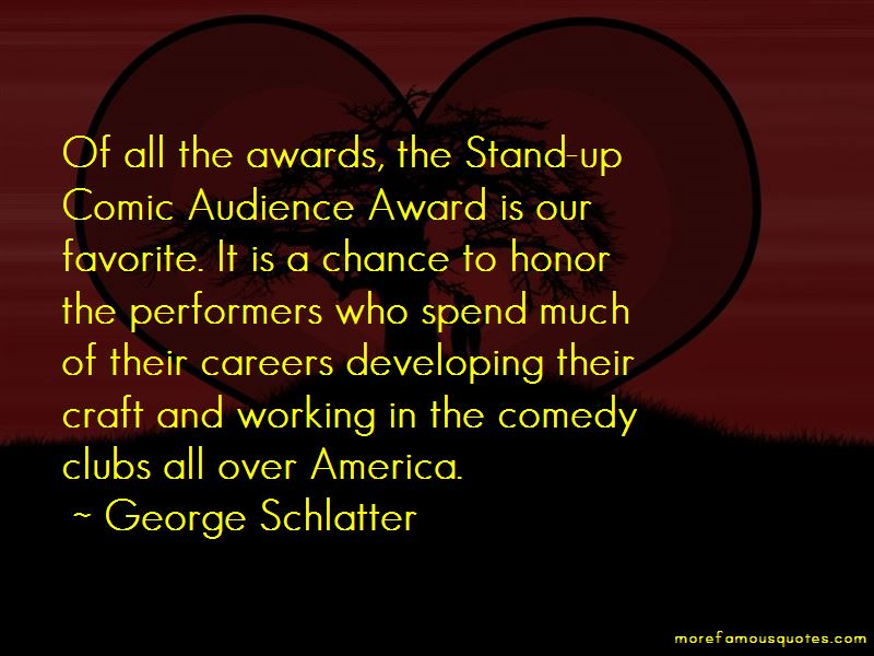 George Schlatter Quotes Pictures 2