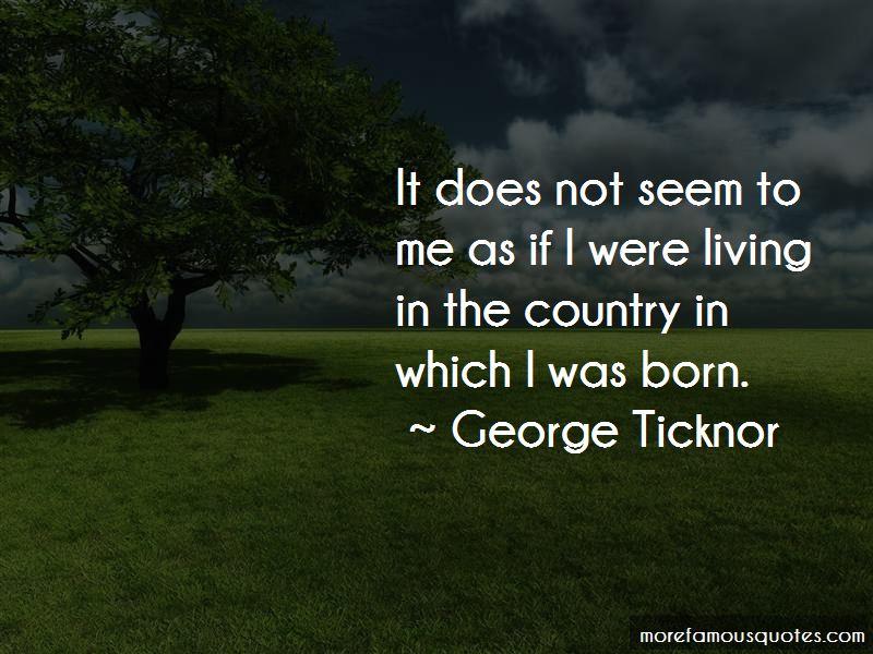 George Ticknor Quotes