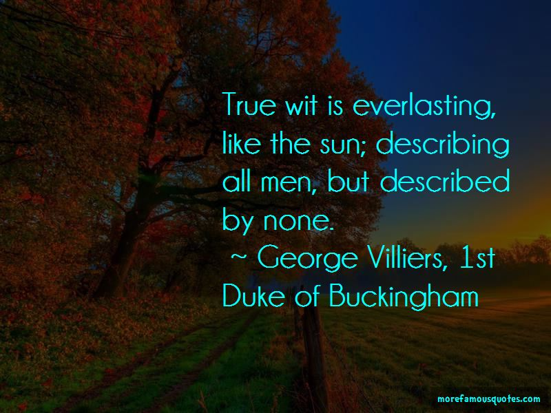 George Villiers, 1st Duke Of Buckingham Quotes Pictures 2