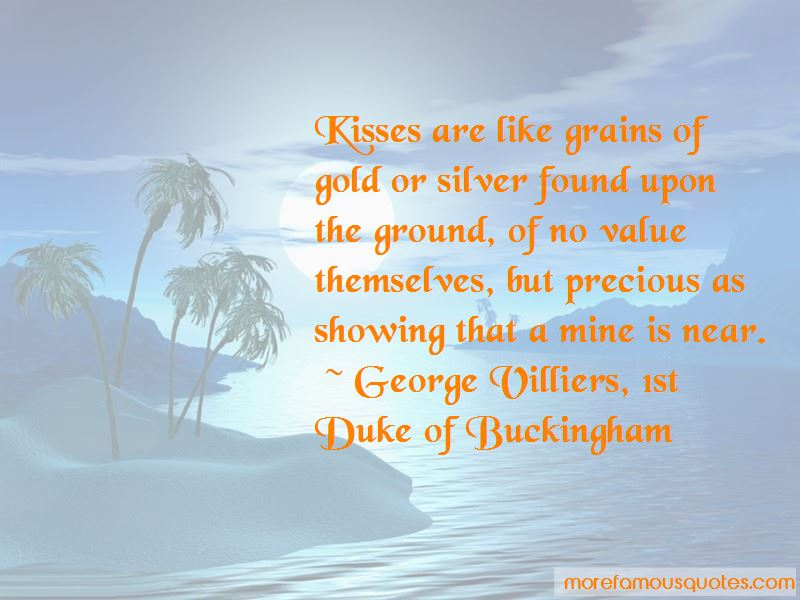 George Villiers, 1st Duke Of Buckingham Quotes Pictures 3