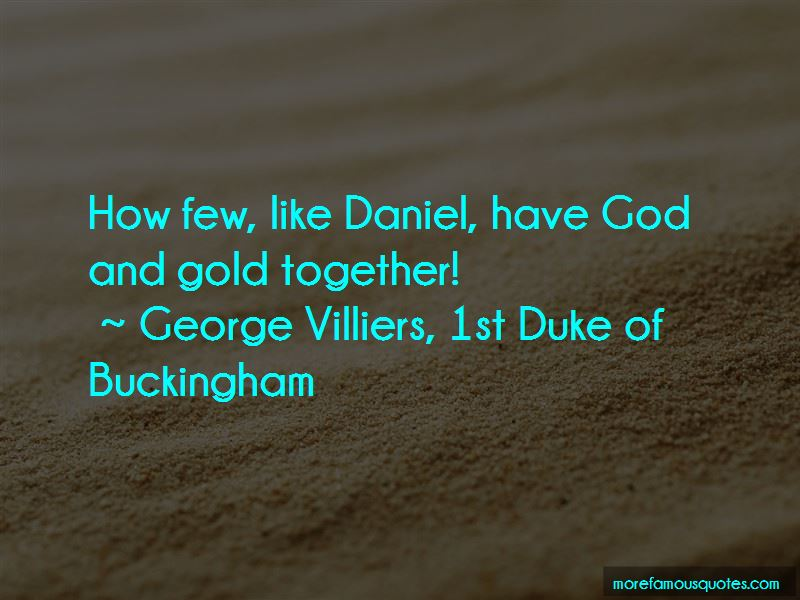 George Villiers, 1st Duke Of Buckingham Quotes Pictures 4