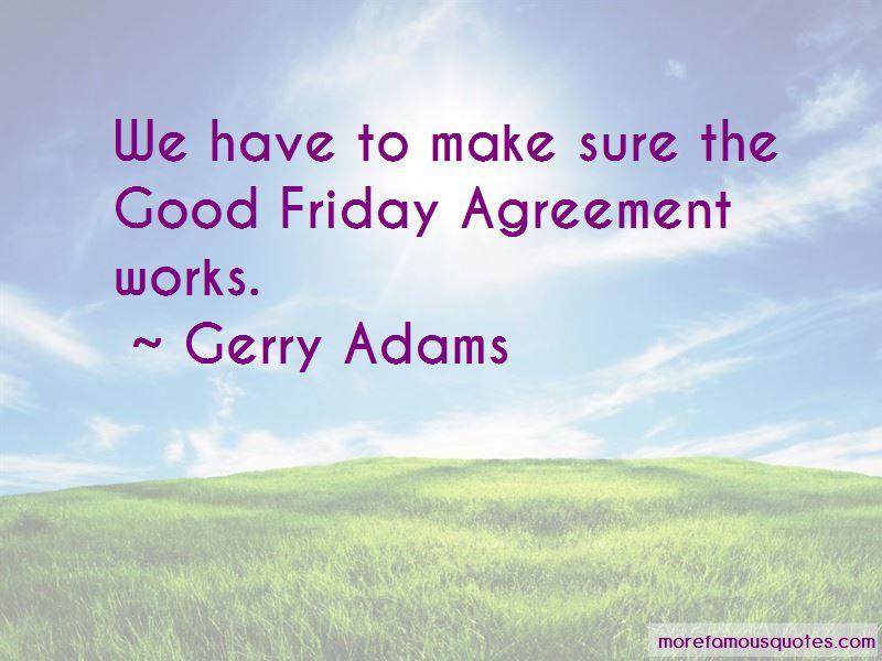 Gerry Adams Quotes Pictures 3