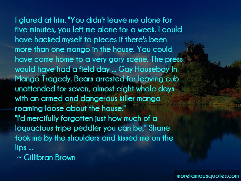 Gillibran Brown Quotes Pictures 2