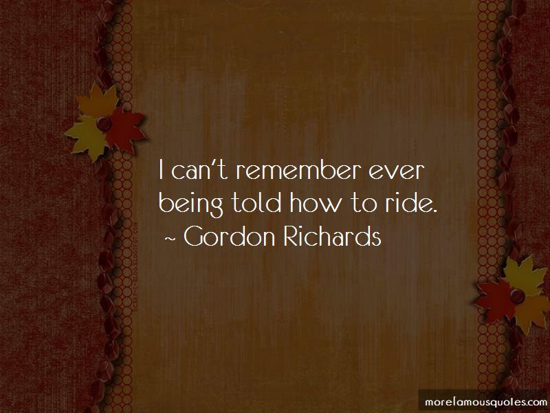 Gordon Richards Quotes Pictures 2