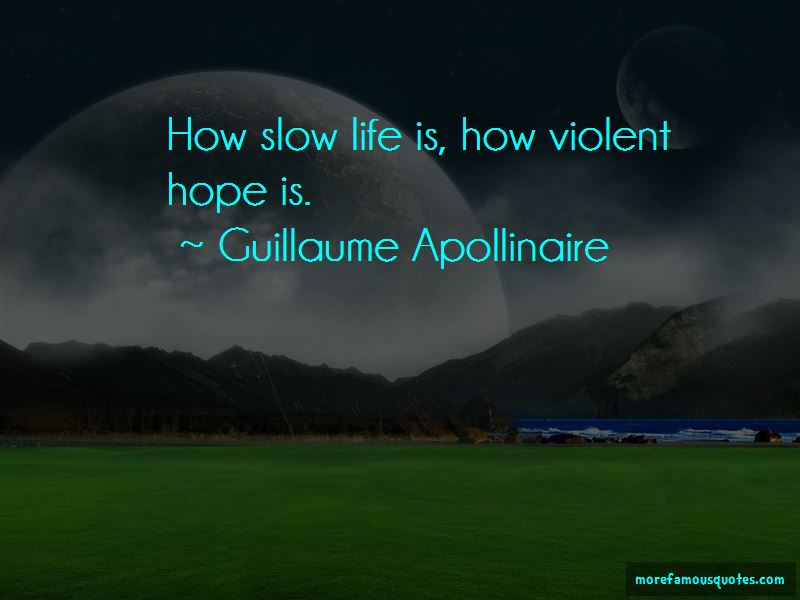 Guillaume Apollinaire Quotes Pictures 4