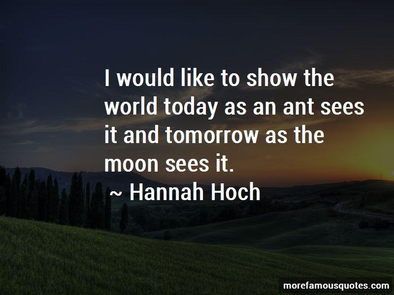 Hannah Hoch Quotes