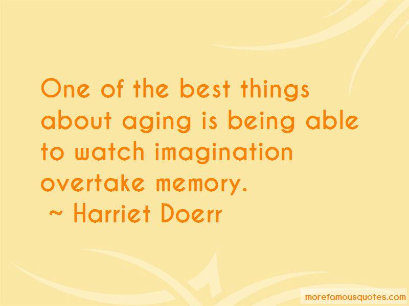 Harriet Doerr Quotes