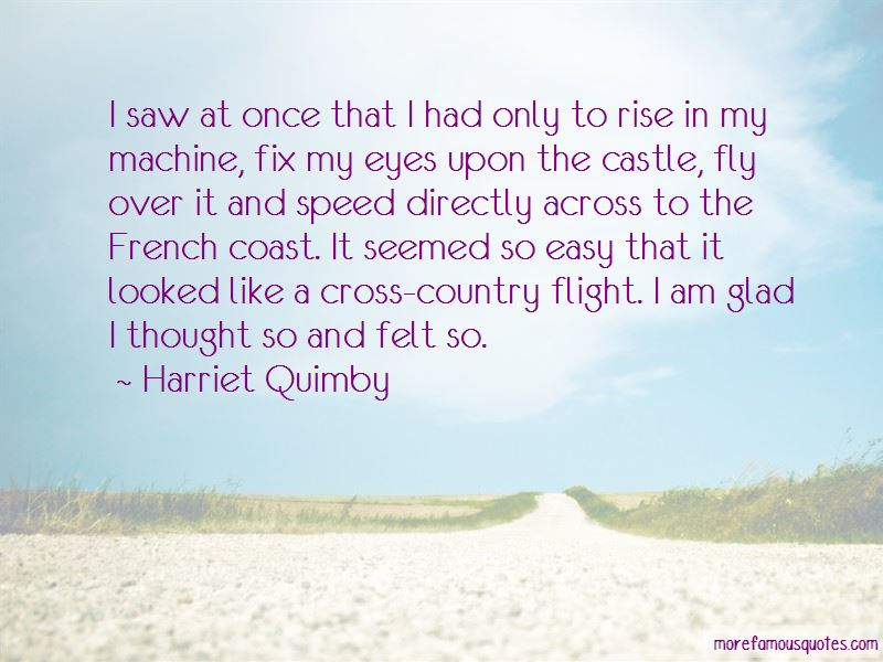 Harriet Quimby Quotes Pictures 3