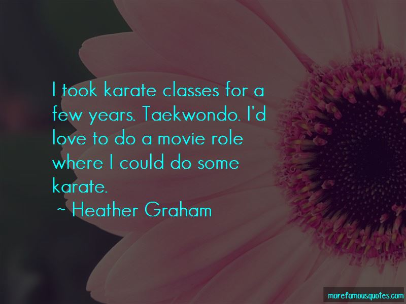 Heather Graham Quotes Pictures 3