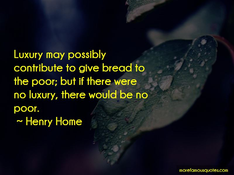 Henry Home Quotes