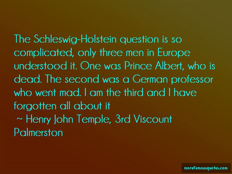 Henry John Temple, 3rd Viscount Palmerston Quotes Pictures 2