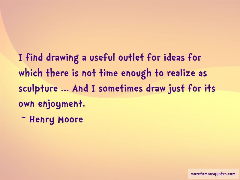Henry Moore Quotes Pictures 2