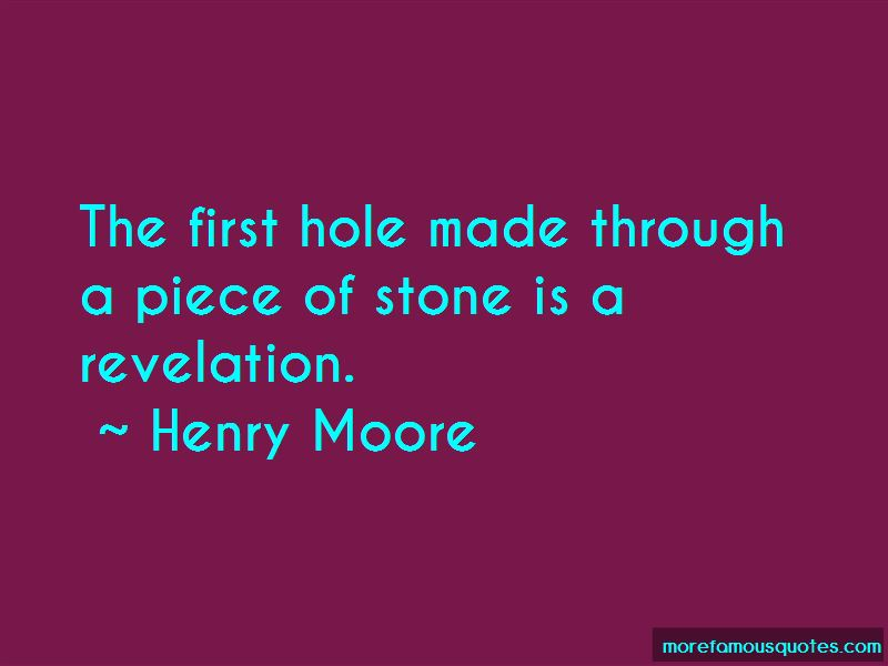 Henry Moore Quotes Pictures 4