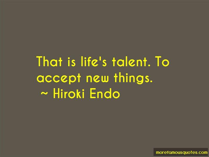 Hiroki Endo Quotes