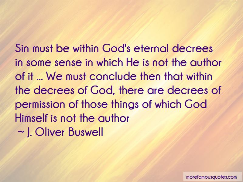 J. Oliver Buswell Quotes Pictures 2