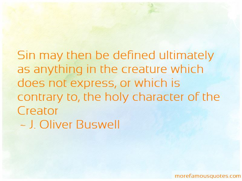 J. Oliver Buswell Quotes