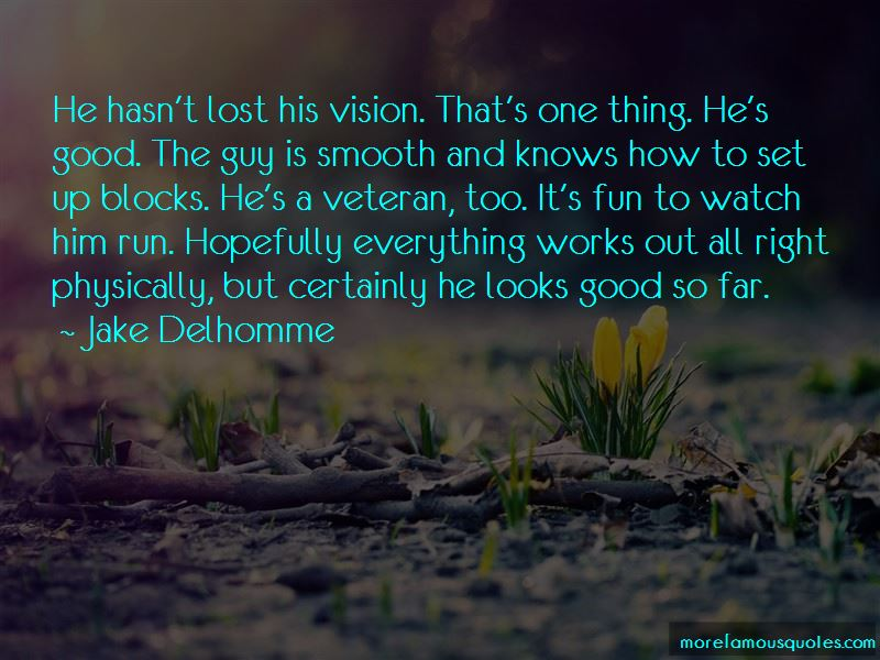 Jake Delhomme Quotes Pictures 3