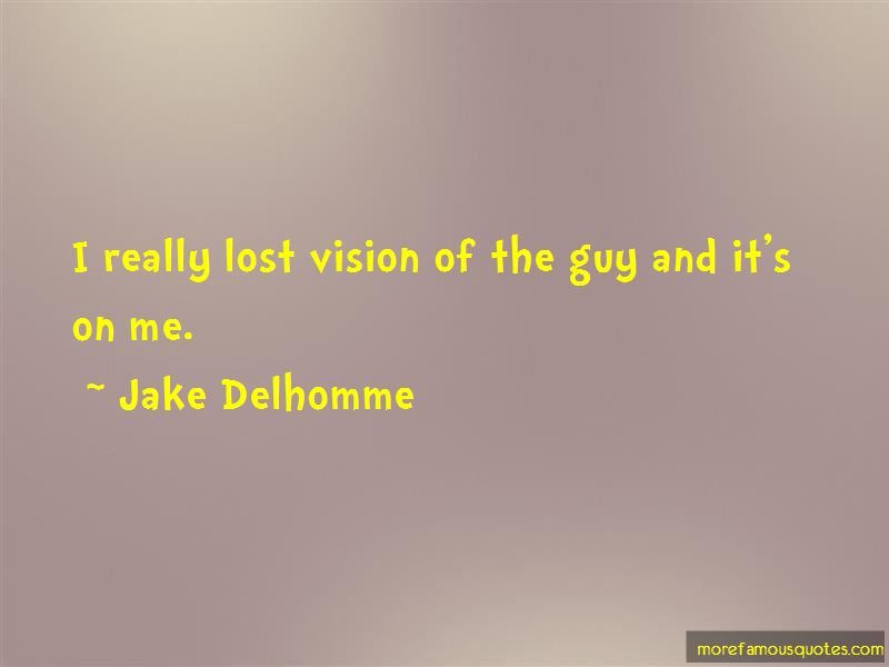 Jake Delhomme Quotes