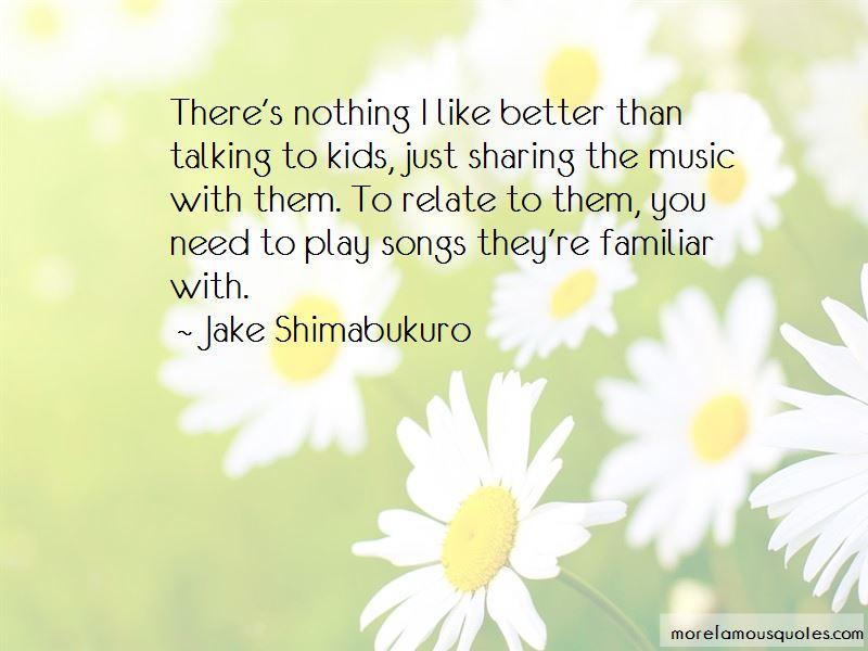 Jake Shimabukuro Quotes Pictures 2