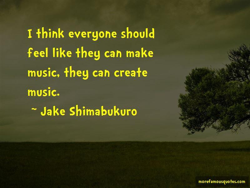 Jake Shimabukuro Quotes Pictures 3
