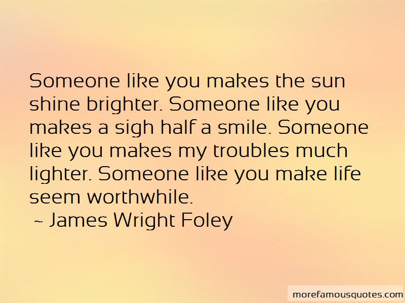 James Wright Foley Quotes
