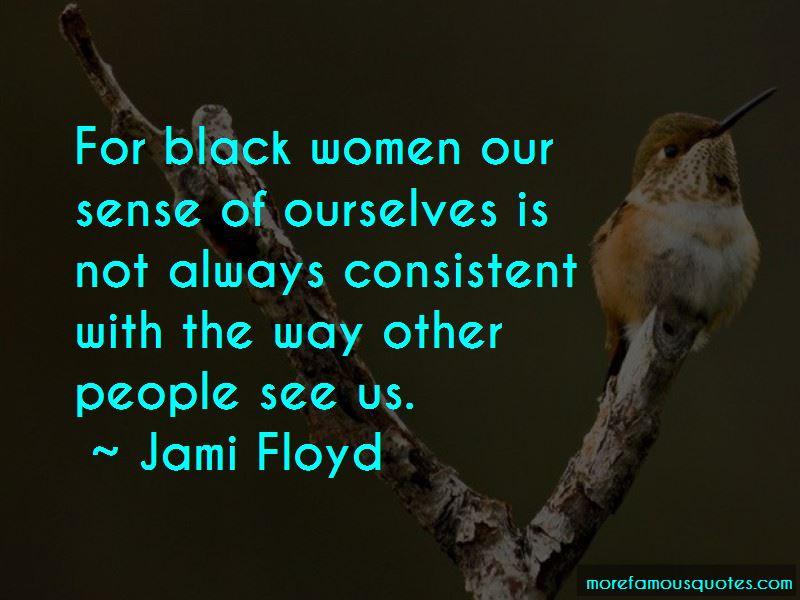 Jami Floyd Quotes