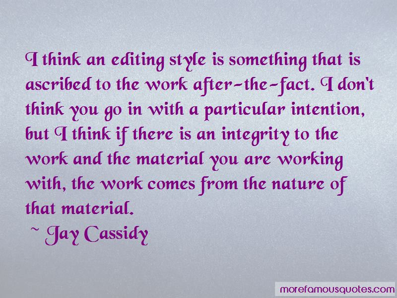 Jay Cassidy Quotes Pictures 2