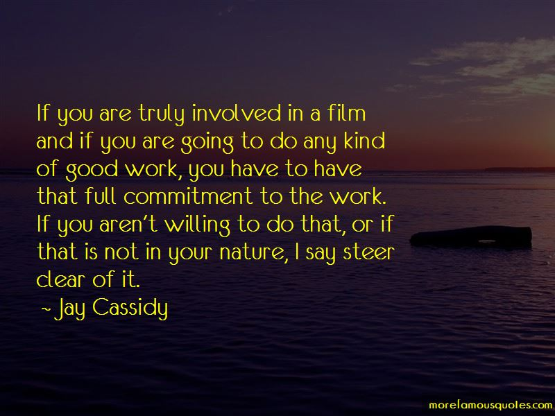 Jay Cassidy Quotes Pictures 4