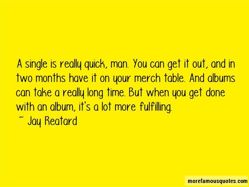Jay Reatard Quotes