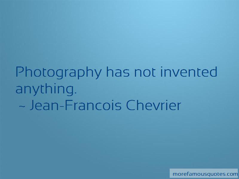 Jean-Francois Chevrier Quotes Pictures 4