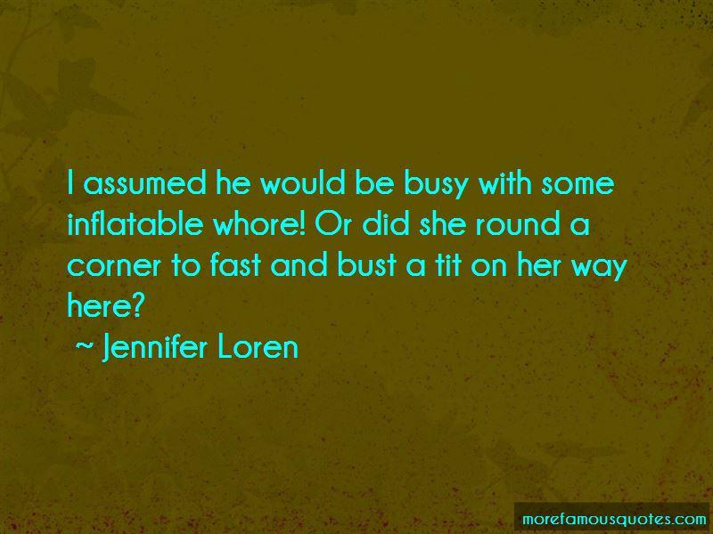 Jennifer Loren Quotes Pictures 4