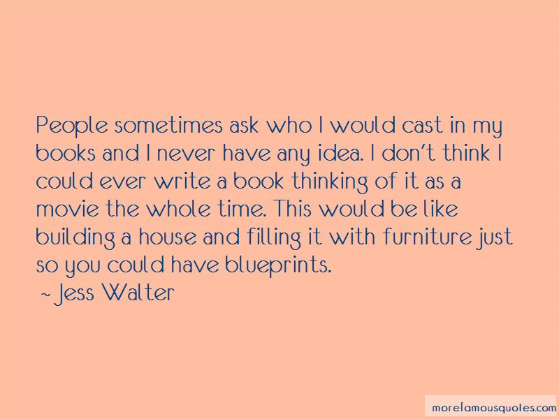 Jess Walter Quotes Pictures 2