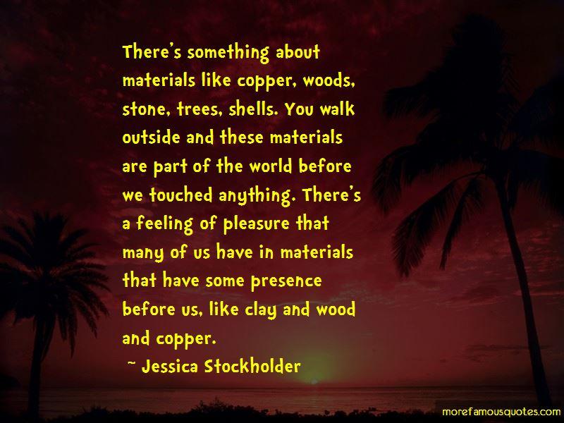 Jessica Stockholder Quotes