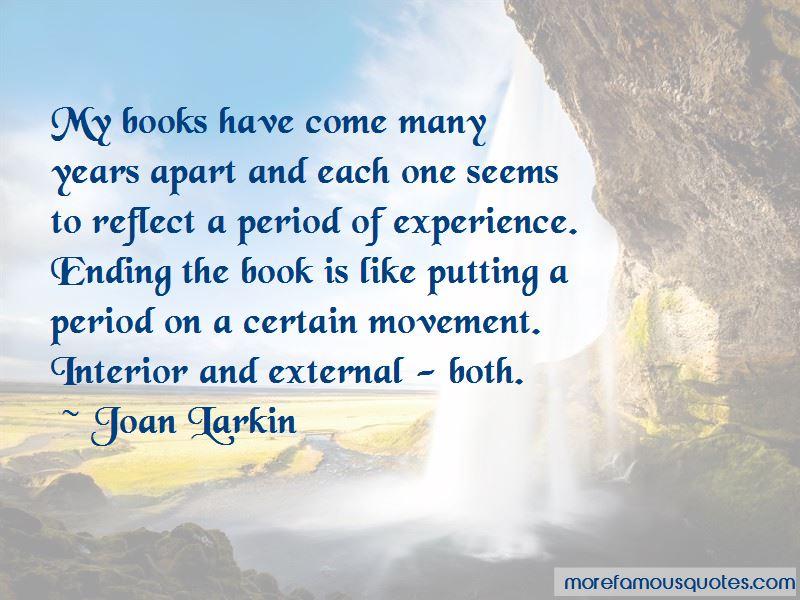 Joan Larkin Quotes Pictures 4