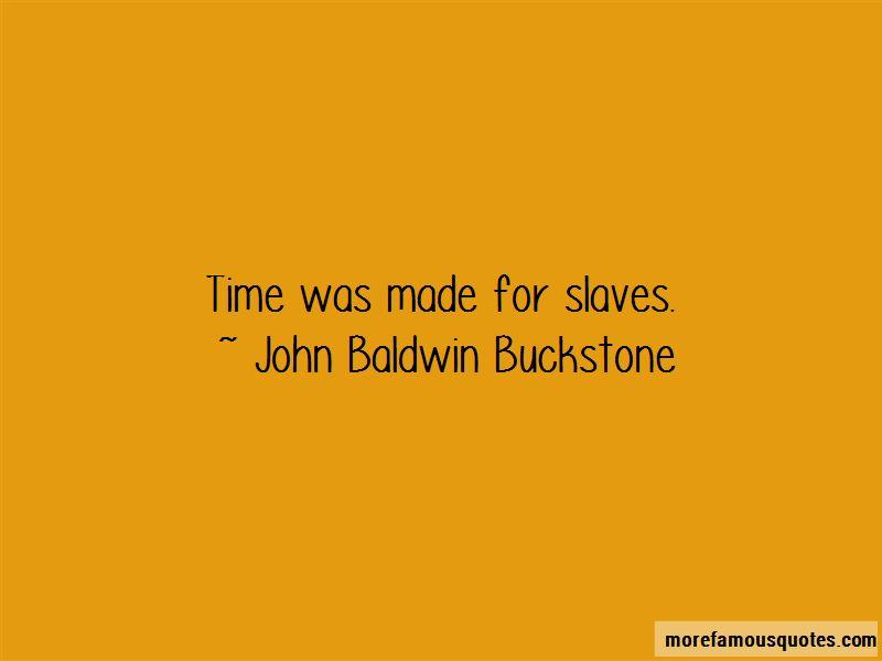 John Baldwin Buckstone Quotes Pictures 2