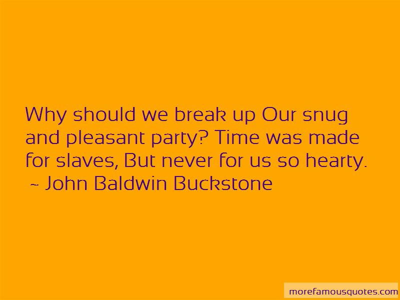 John Baldwin Buckstone Quotes