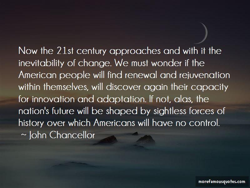 John Chancellor Quotes Pictures 4